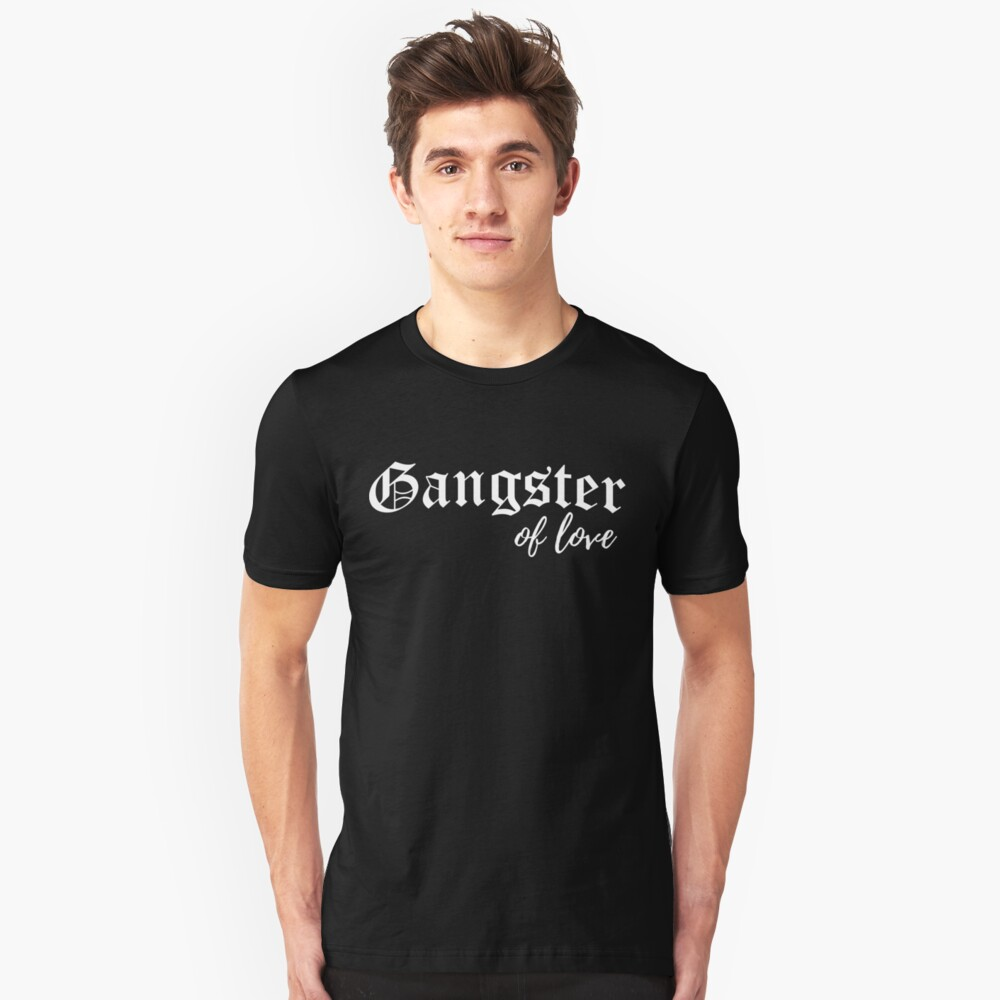 Gangster of Love Unisex T-Shirt Front