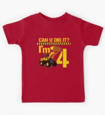 Can U Dig It? I'm 4! Kids Tee
