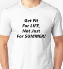 Fit For Life! T-Shirt
