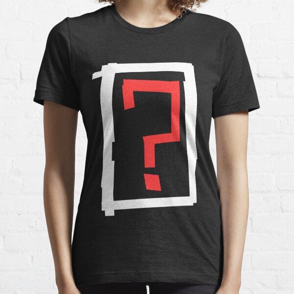 ? Essential T-Shirt