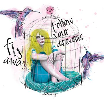 Follow your Dreams von rauschsinnig