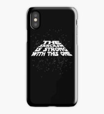The sarcasm is strong with this one iPhone Case