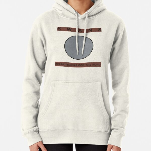 SWANS SOUNDTRACKS FOR THE BLIND T-SHIRT Pullover Hoodie