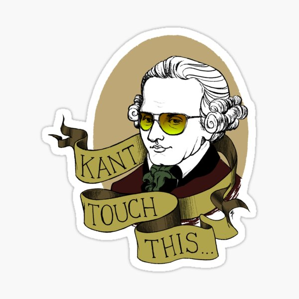 Kant Touch This Sticker