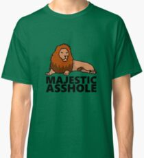 Majestic Asshole Lion Classic T-Shirt