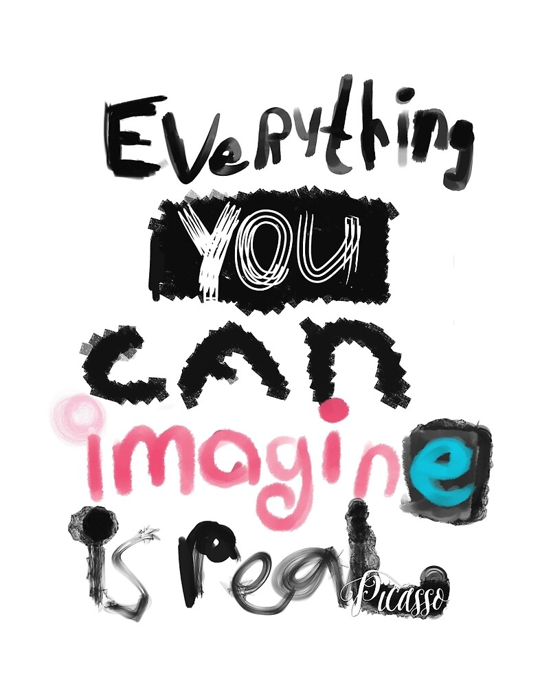 Everything you can imagine is real - S by Pranatheory