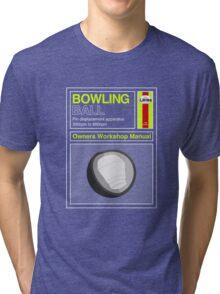 Bowling Ball Workshop Manual Tri-blend T-Shirt