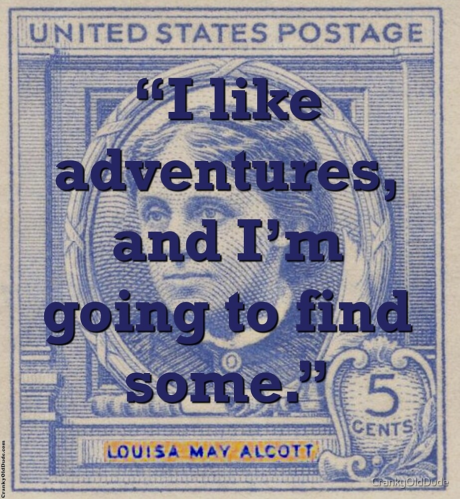 I Like Adventures - Alcott by CrankyOldDude