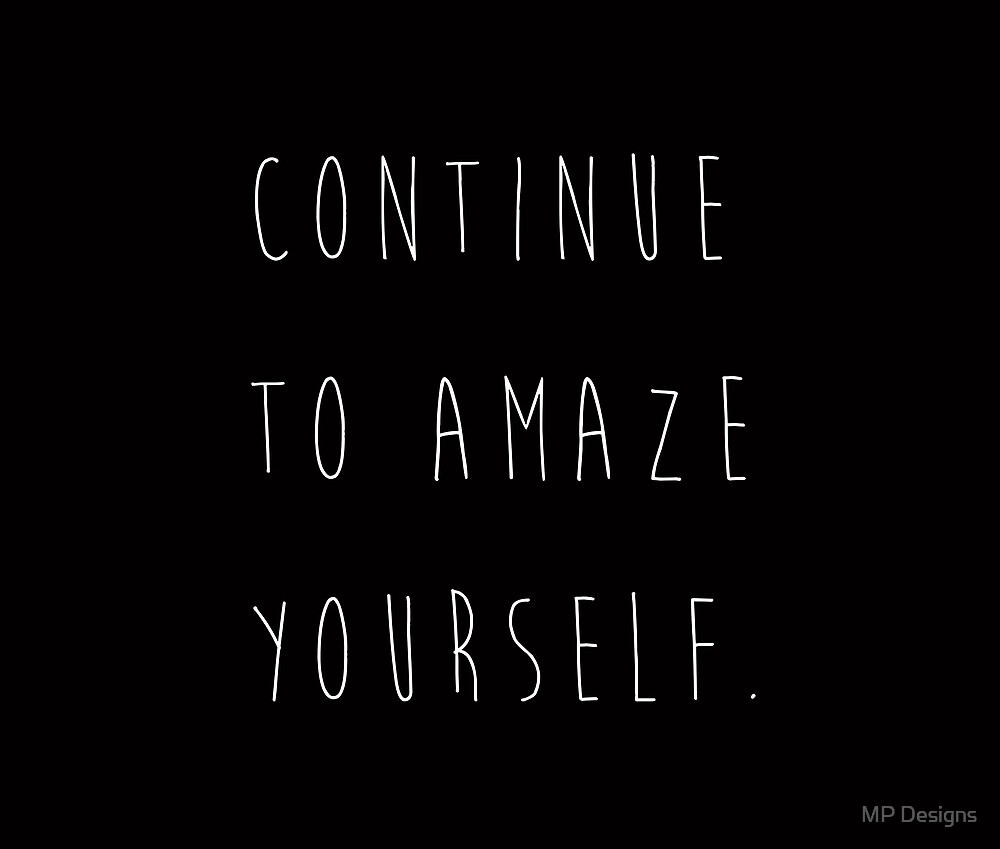 Continue to Amaze Yourself by Marla Perelmuter