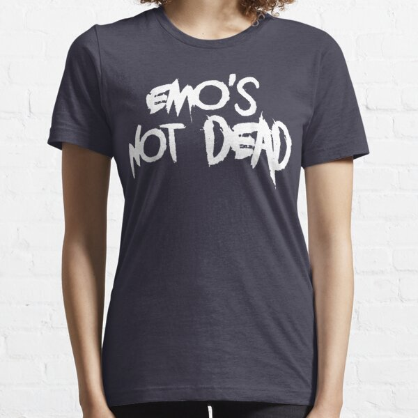 Funny quote Emo's Not-Deads Essential T-Shirt