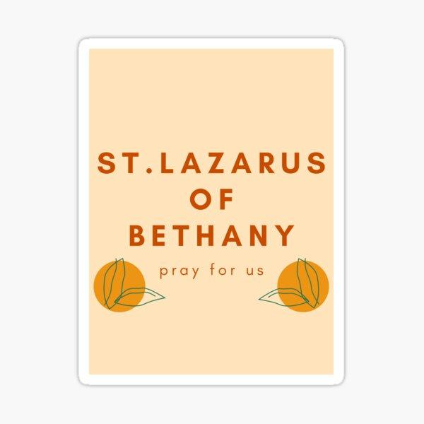 St. Lazarus of Bethany Pray for Us Sticker