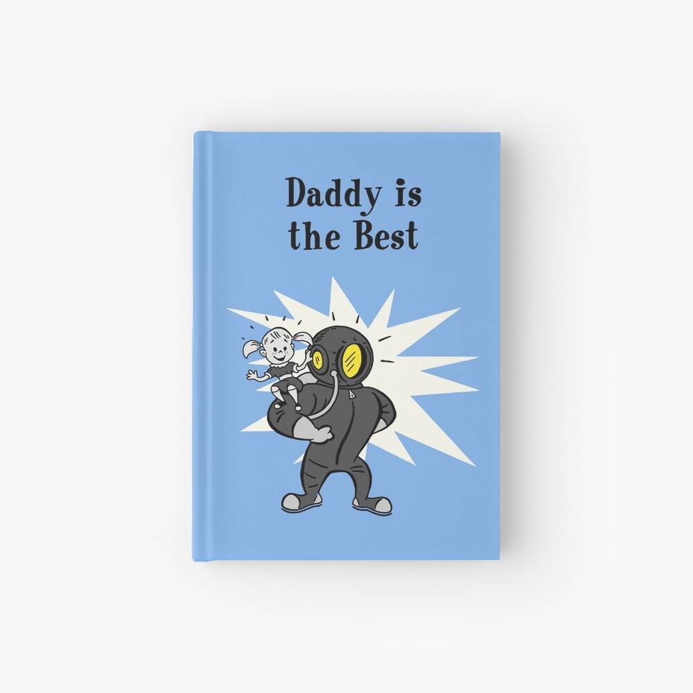 BioShock – Daddy is the Best Poster (Black) Hardcover Journal