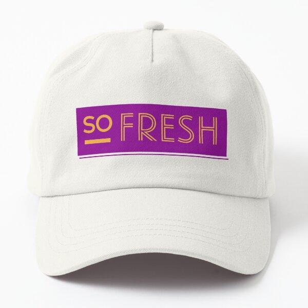 so fresh print Dad Hat