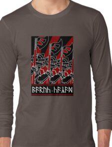 Dwarven Constructivist Poster - Baruk Kazâd! Long Sleeve T-Shirt