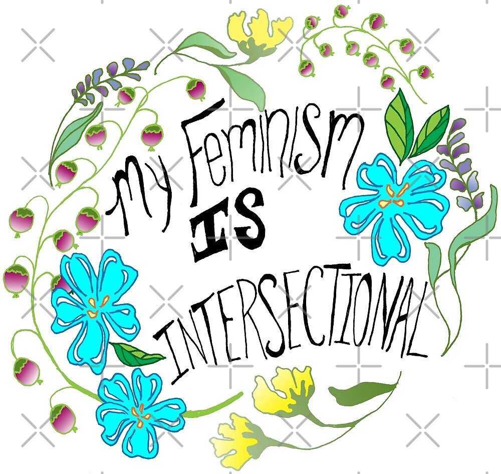 My Feminism Is Intersectional by fabfeminist