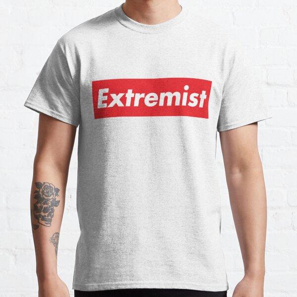 Extremist Classic T-Shirt