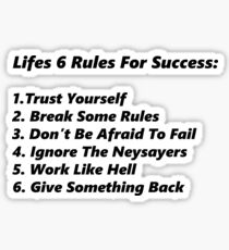 Life's 6 rules Sticker