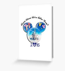 Guess where we are going Today 2015 Greeting Card