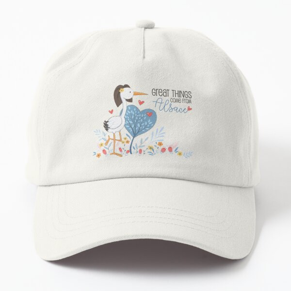 Great things come from Alsace Dad Hat