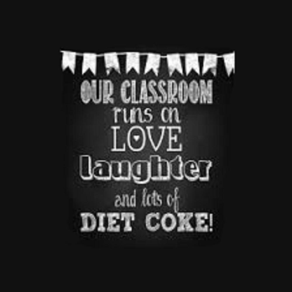 Love, Laughter, Diet Coke by Nicki harvey