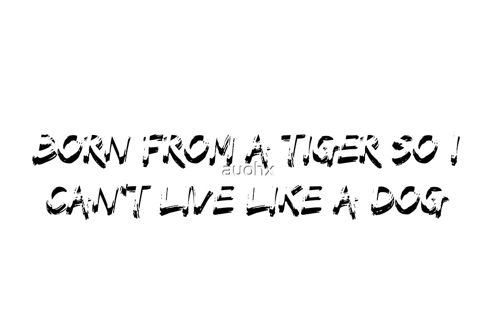 Agust D - Born From a Tiger So I Can't Live Like a Dog by auohx