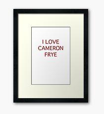 I love Cameron Frye Gerahmtes Wandbild