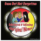 Murdered & Missing Aboriginal Women by Nativeexpress