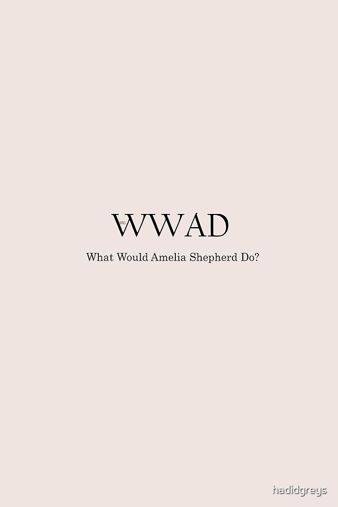 What Would Amelia Shepherd Do? by Charlotte / @arizonarobbins