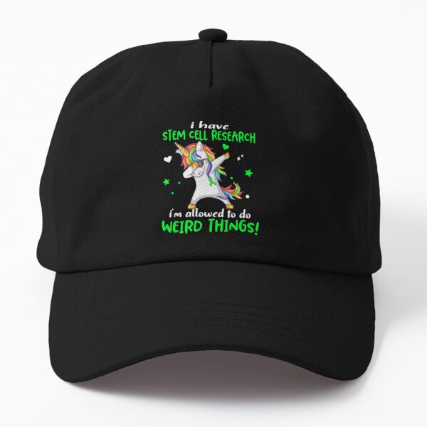 Stem Cell Research Warrior I'm Allowed To Do Weird Things Dad Hat