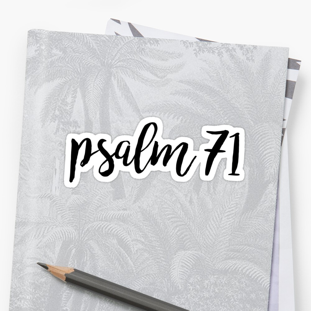 Psalm 71 by Bethel Store