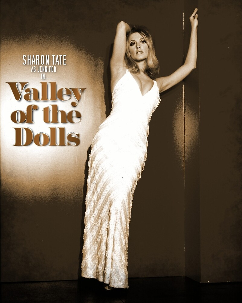 VALLEY OF THE DOLLS SHARON TATE AS JENNIFER POSTER VERSION  by matthewdecker