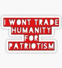 Humanity First Sticker