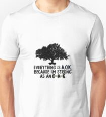 Strong as an Oak - George Watsky T-Shirt