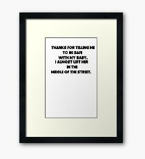 sarcastic dad Framed Print