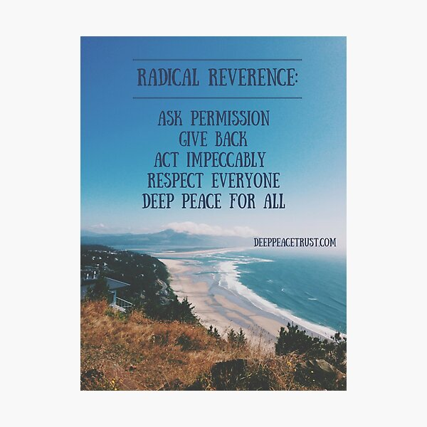 Radical Reverence Photographic Print