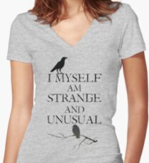 I Myself Am Strange & Unusual Women's Fitted V-Neck T-Shirt