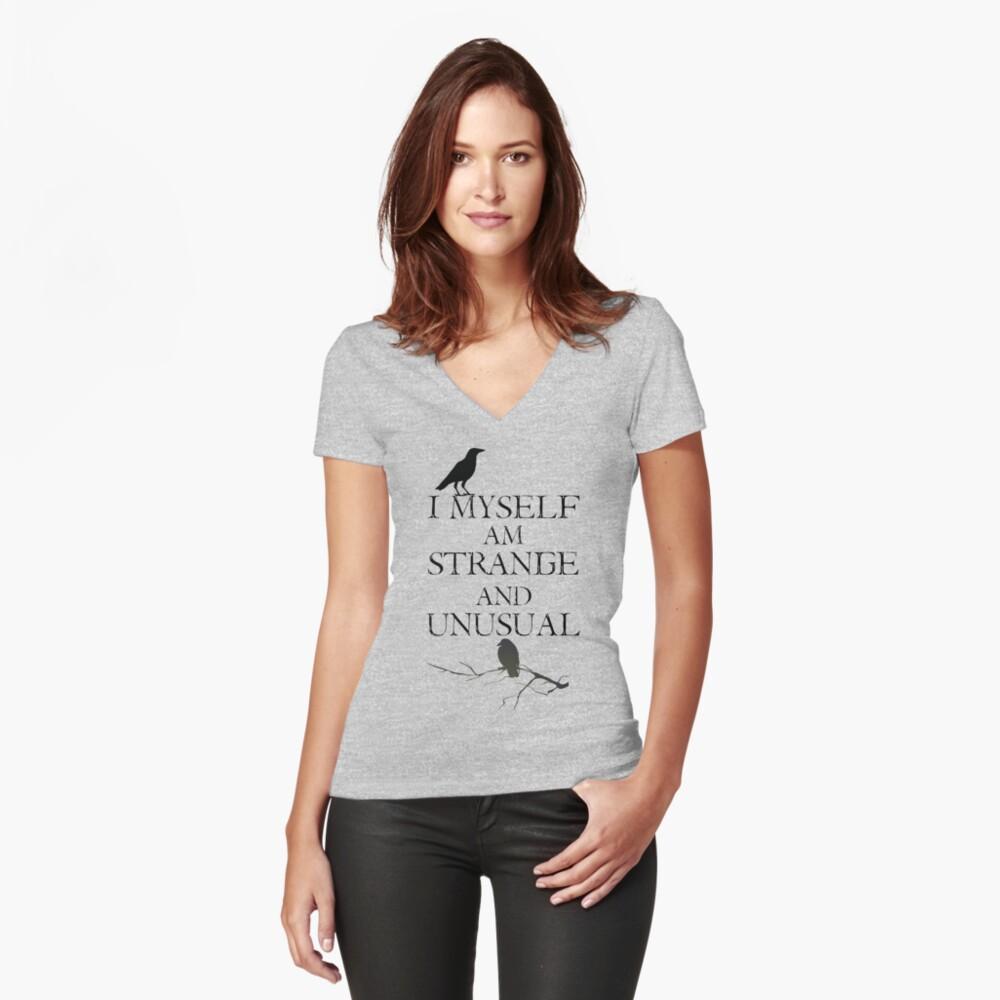 I Myself Am Strange & Unusual Fitted V-Neck T-Shirt