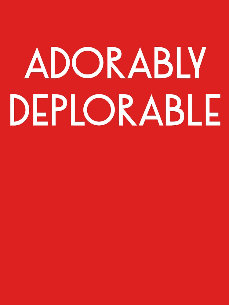 Adorably Deplorable by deplorable-inc