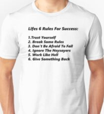 Life's 6 rules Unisex T-Shirt