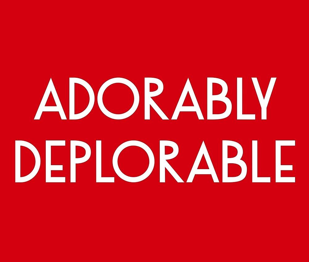 Adorably Deplorable by deplorable-inc