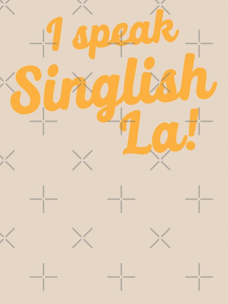 I speak Singlish la! by jazzydevil