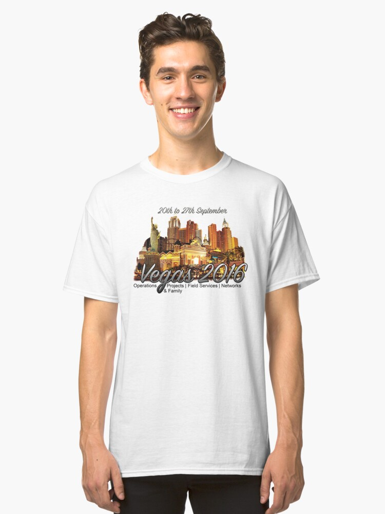 Vegas for the team Classic T-Shirt Front