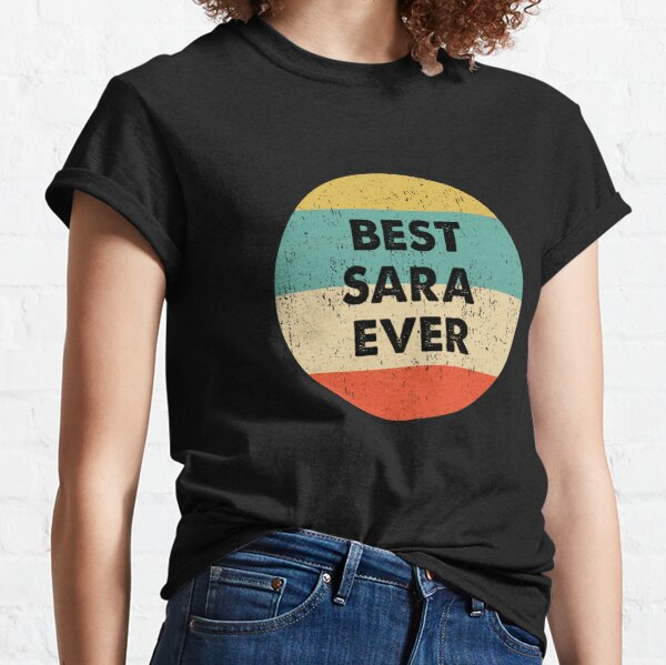 La mejor sara de todos los tiempos Camiseta clásica