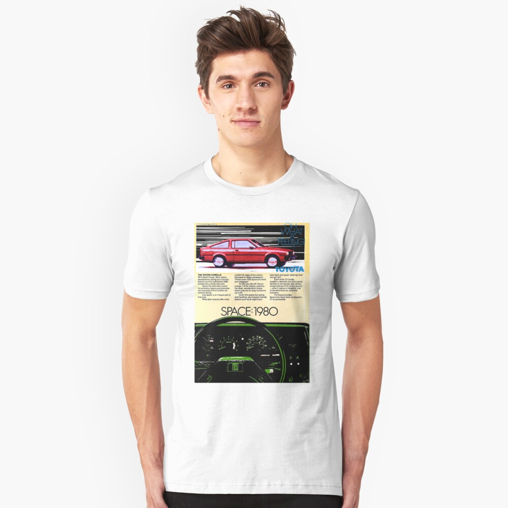 Toyota Corolla - Space 1980. Advert. Unisex T-Shirt Front