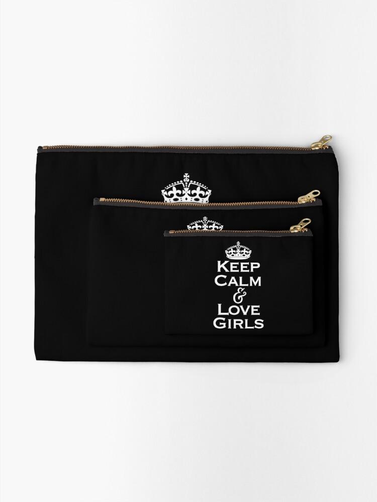 Alternate view of Keep Calm & Love Girls Zipper Pouch