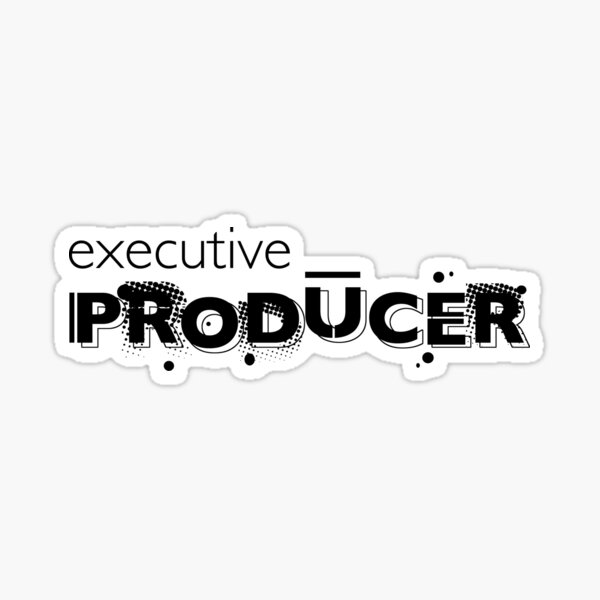 Film crew. Executive Producer. Sticker