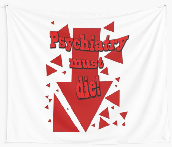 Psychiatry must die! by Initially NO