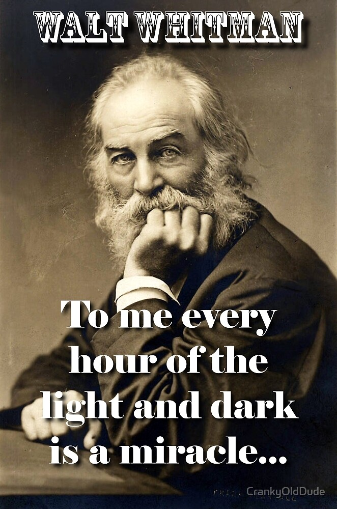 To Me Every Hour - Whitman by CrankyOldDude