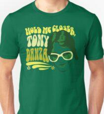 Camiseta unisex Hold Me Closer, Tony Danza - Camiseta - Verde