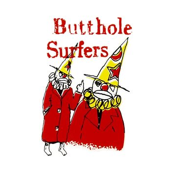 Butthole Surfers Clowns by SenorFreshco